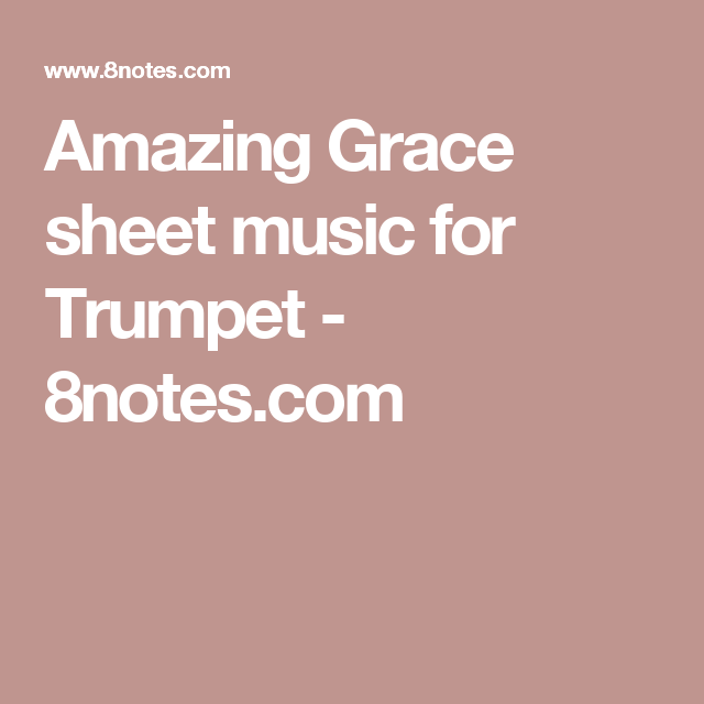 Amazing Grace Sheet Music For Trumpet