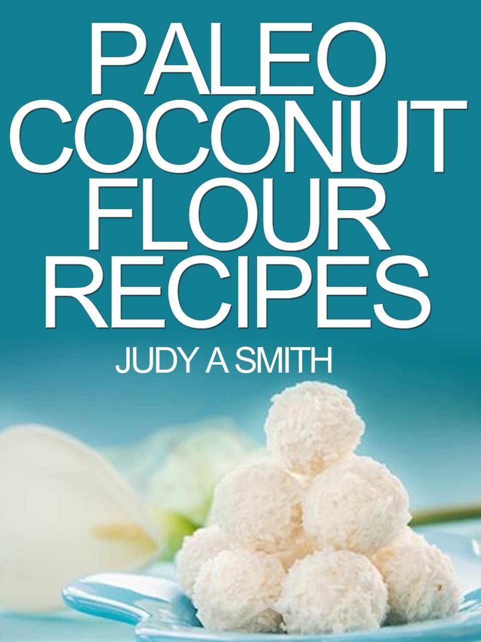 Paleo coconut flour recipe book a health food transformation guide paleo coconut flour recipe book a health food transformation guide 499 forumfinder Choice Image