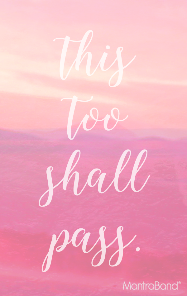 this too shall pass mantraband bracelets inspirational quotes