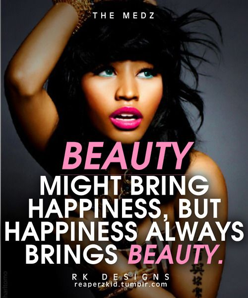 I Love Nicki Minaj Nicki Minaj Quotes Niki Minaj Quotes Beauty Quotes