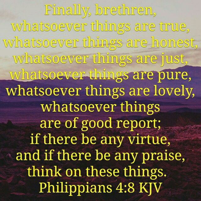 Image result for Phillipians 4:8 KJV