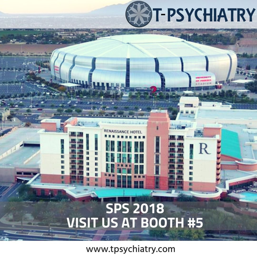 T Psychiatry Will Be At Sps In Glendale Az Oct 8 9