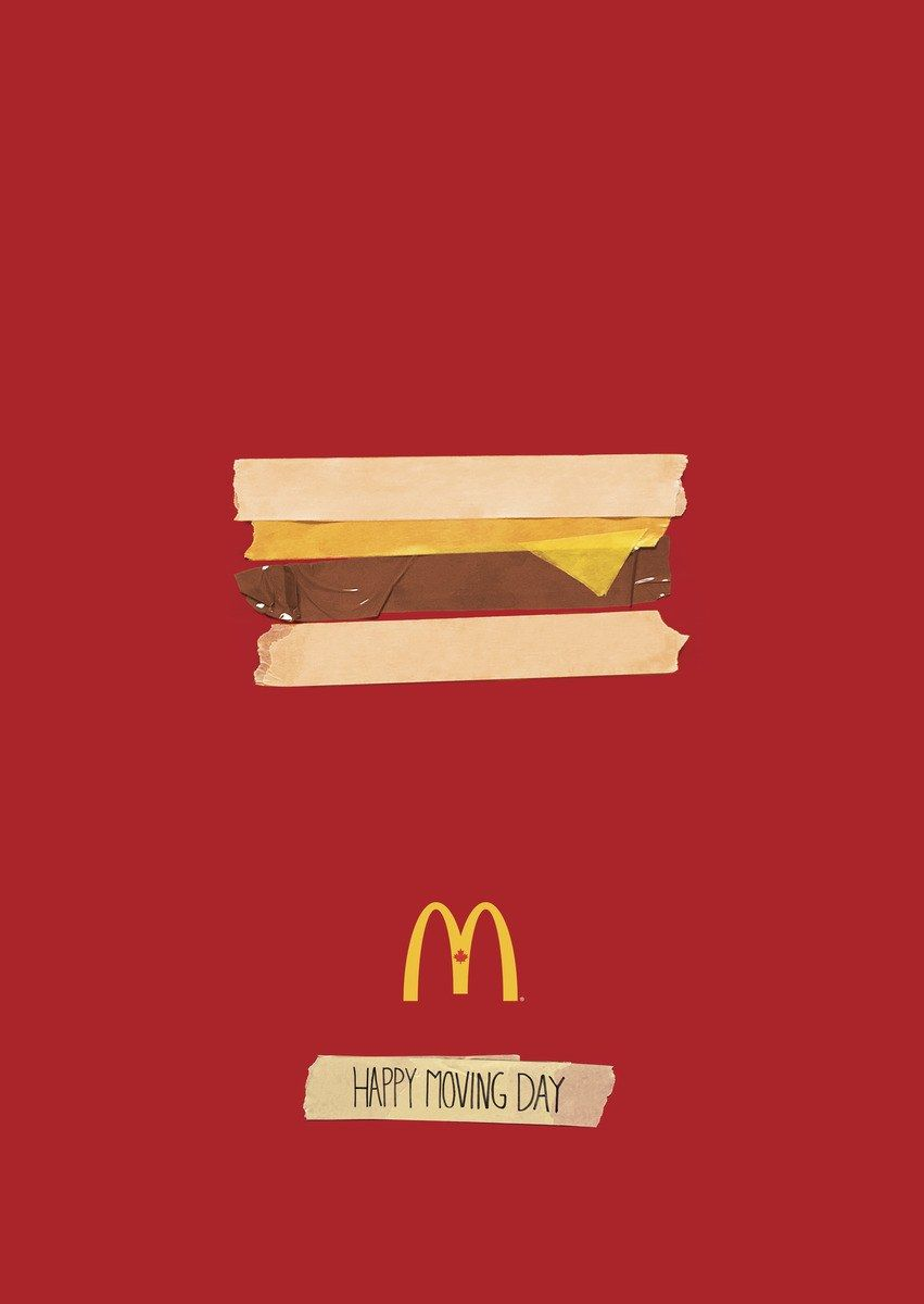 McDonad\'s Canada Happy Moving Day | Communication Arts | poster ...