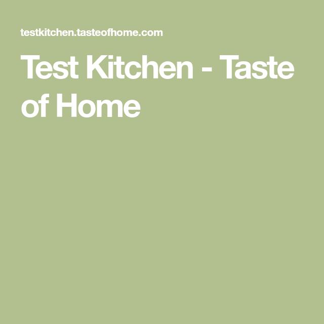 Test Kitchen - Taste of Home