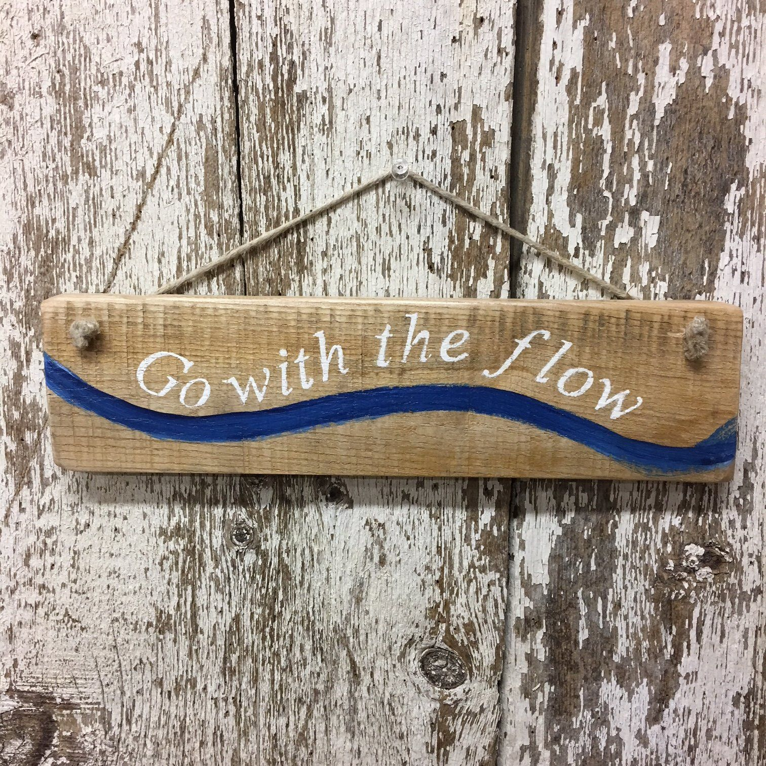 Go With The Flow Reclaimed Wood Sign Wood Signs Reclaimed Wood Signs Hand Painted Wood Sign