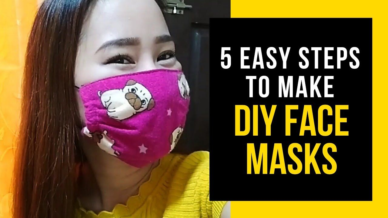 5 Easy Steps To Make Diy Face Mask By Yellow Heart Youtube In