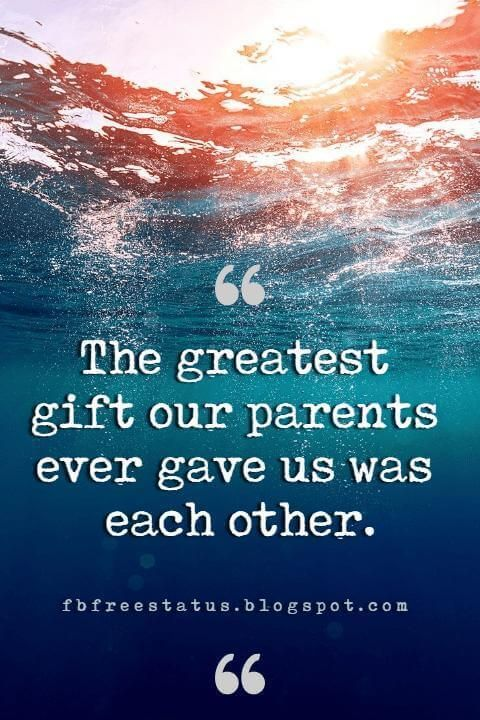Inspirational Sister Quotes And Sayings With Images #quotetoparents
