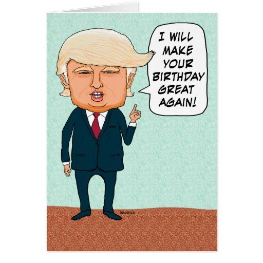 Funny Trump Make Your Birthday Great Again Card Zazzle Com Dad Birthday Card Funny Birthday Cards Trump Birthday Card