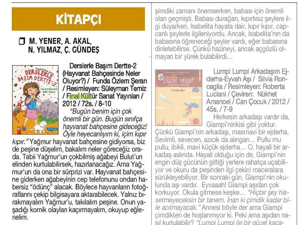 """Derslerle Başım Dertte - 2 """"Hayvanat Bahçesinde Neler Oluyor?"""" (Funda Özlem Şeran): Cumhuriyet Kitap , 20.09.2012  -kitap detay sayfasına gitmek için resme tıklayın-"""