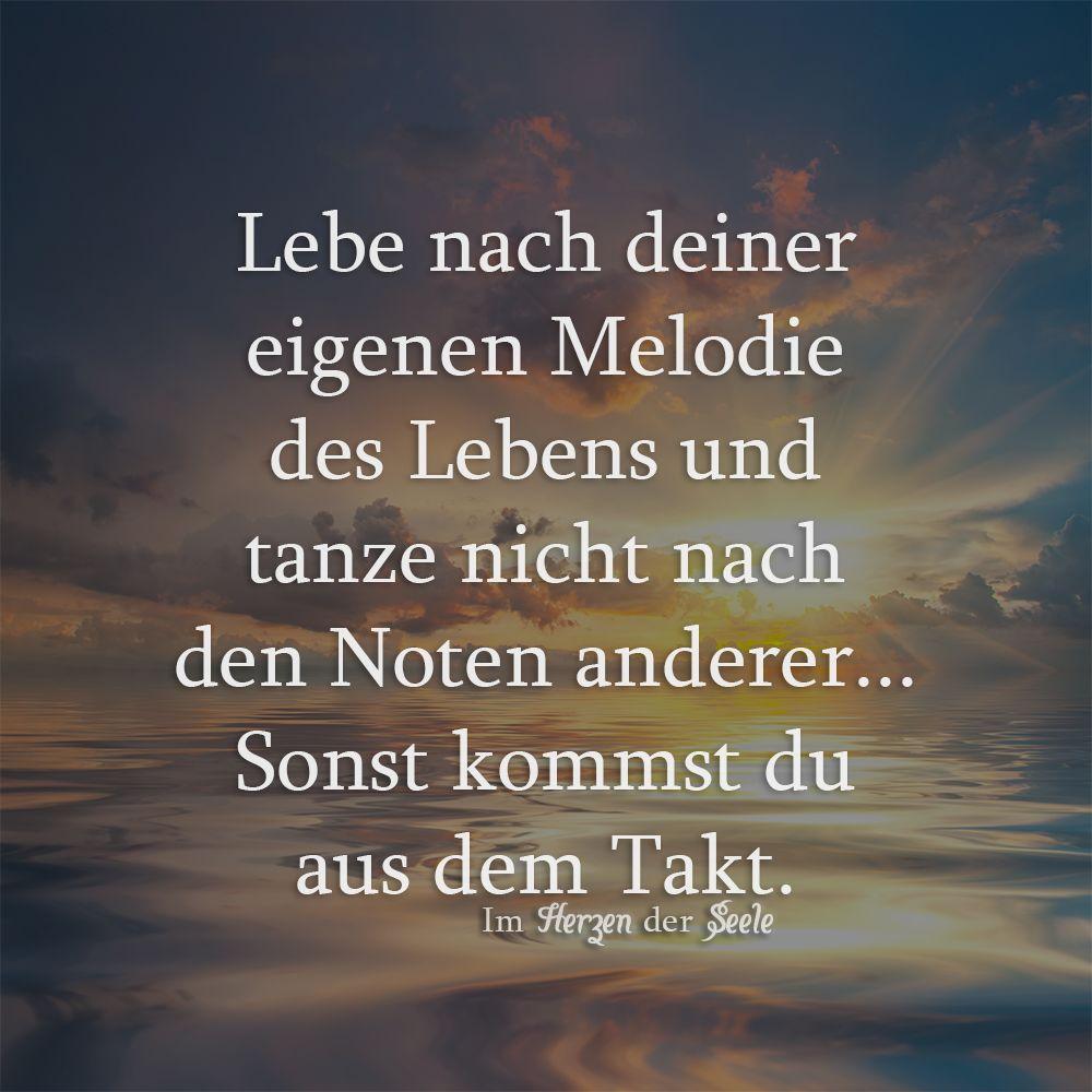 Lebe nach deiner eigenen Melodie | Herzenliebe ...