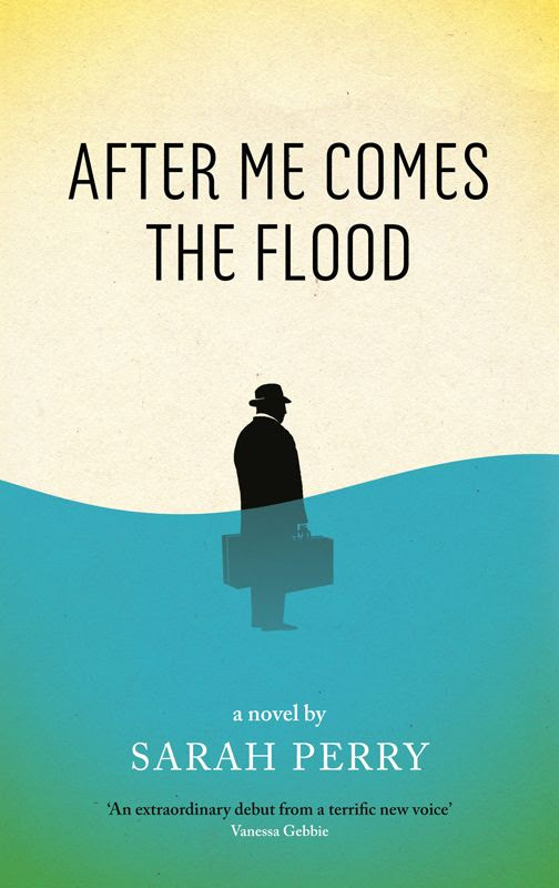 Sarah Perry - 'After Me Comes The Flood' (2014)
