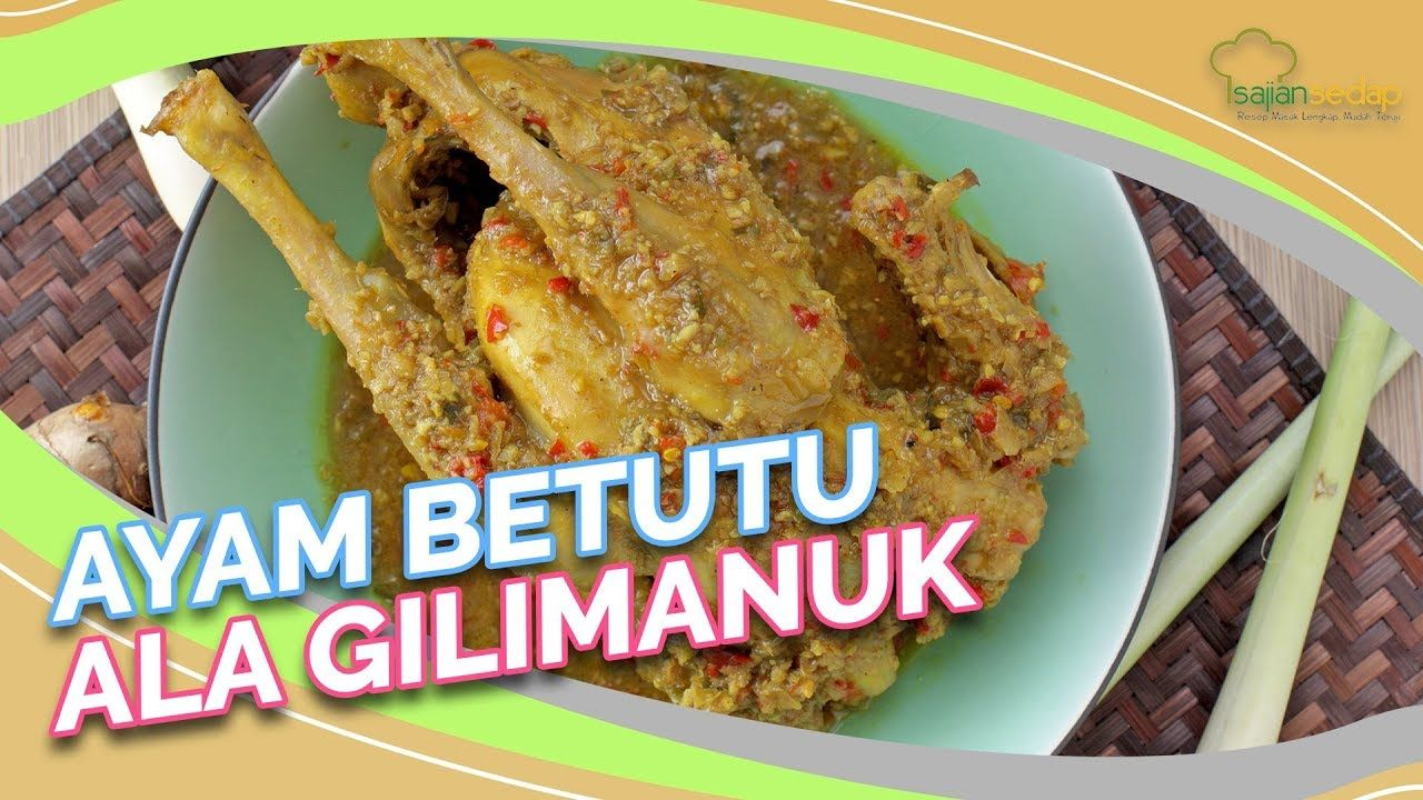 Resep Ayam Betutu Ala Gilimanuk Asli Enaknya Enggak Main Main Youtube Resep Ayam