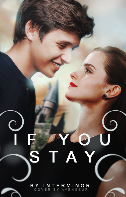 If You Stay Wattpad Cover By Avengeur Romantic Films Romantic Movies Romance Movies