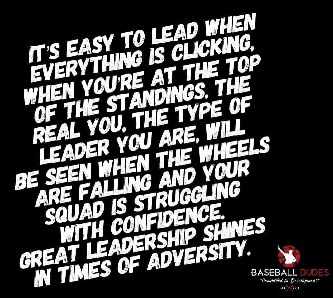 Pin By Peggy Newman On Play Ball Adversity Leadership Struggling