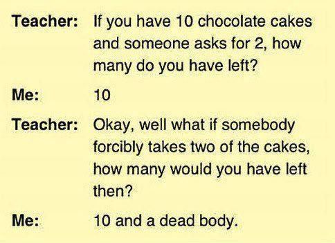 If you have 10 chocolate cakes and... - http://jokideo.com/if-you-have-10-chocolate-cakes-and/