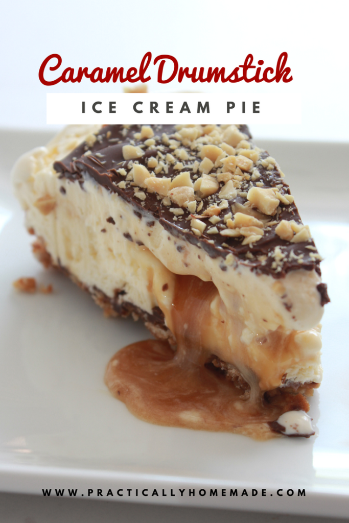 Caramel Drumstick Ice Cream Pie Recipe | Practically Homemade