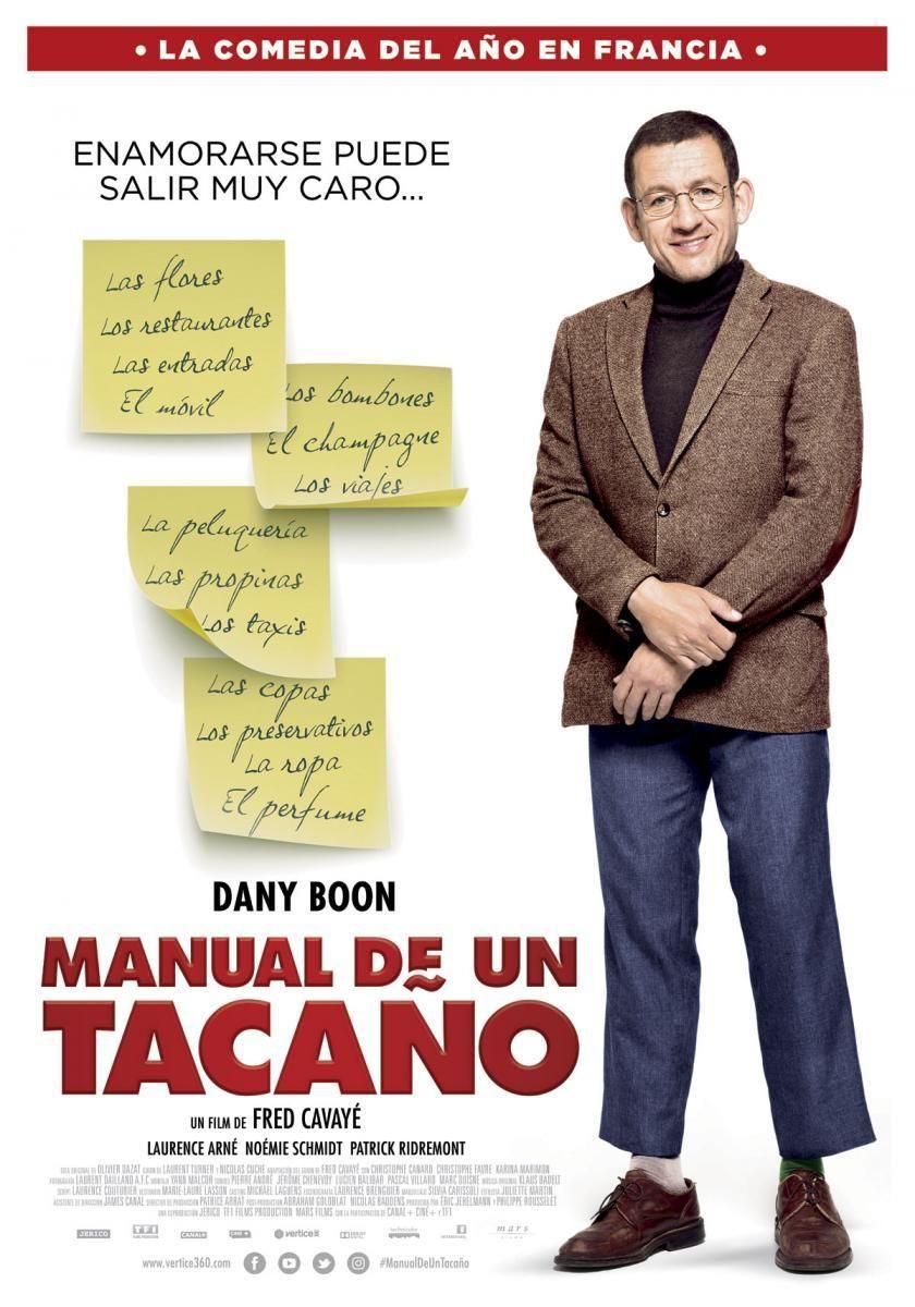 Manual De Un Tacano Radin 2016 Comedia Director Fred Cavaye Reparto Dany Boon Laurence Arne Noemie Schmidt Patrick Ridremont Chri Pinterest