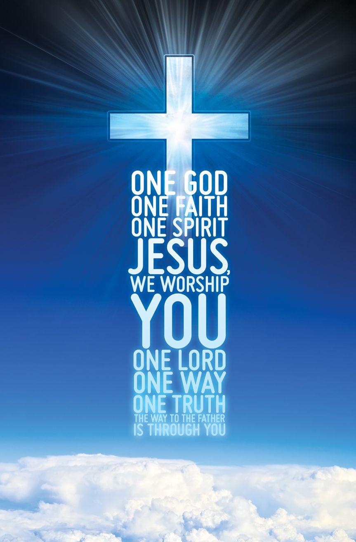 One god one faith one spirit jesus worship
