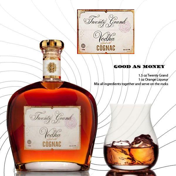 Twenty Grand Vodka Mixed With Cognac
