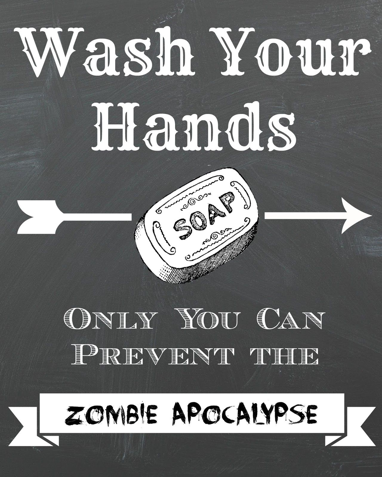 Bathroom wall art printables - Dorothy Sue And Millie B S Too Free Zombie Apocolypse Chalkboard Printable Wall Art