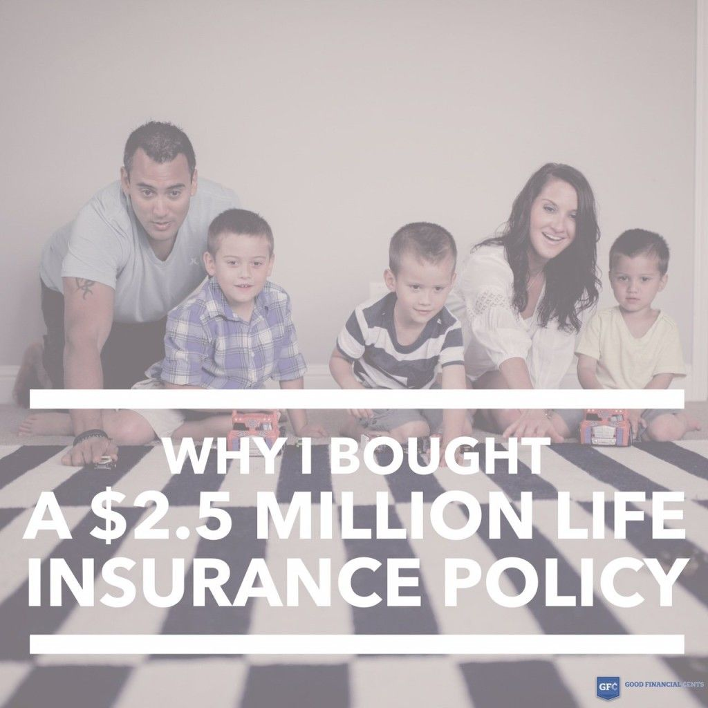 Why i purchased a 25 million dollar term life policy