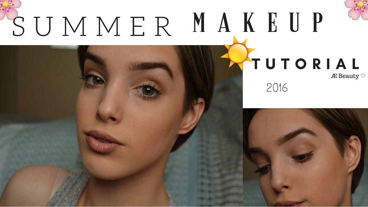 Natural SUMMER MAKEUP Tutorial 2016|| Æ Beauty ♡