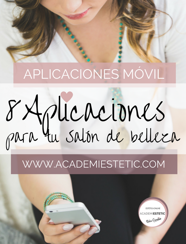 Aplicaciones Móviles Para Salones De Belleza Academiestetic Promociones De Salones De Belleza Salon De Belleza Estetica De Belleza
