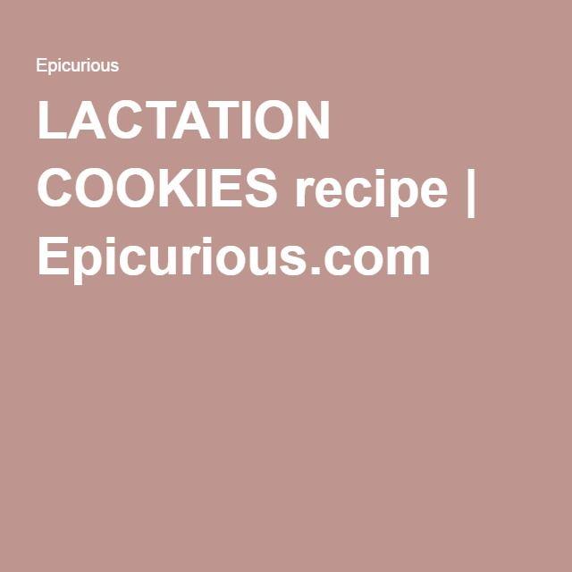 LACTATION COOKIES recipe | Epicurious.com