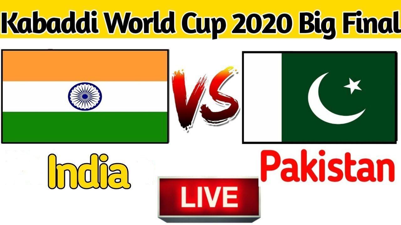 Live Kabaddi World Cup 2020 Final Pakistan Vs India 16 Feb 2020 In 2020 Kabaddi World Cup World Cup Pakistan Vs