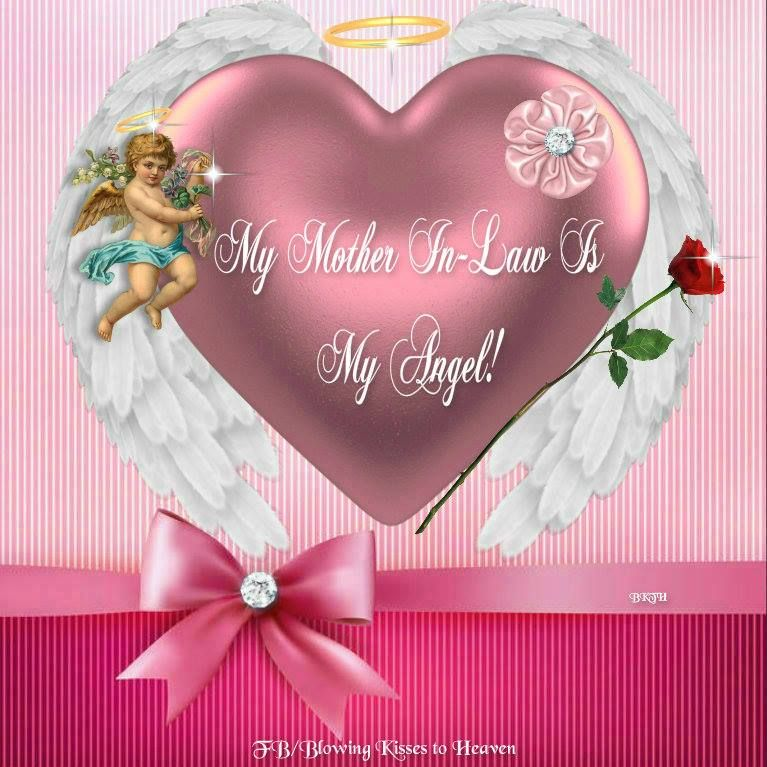 My Mother In Law Is My Angel Mothers In Heaven Quotes Mother In Heaven Birthday In Heaven