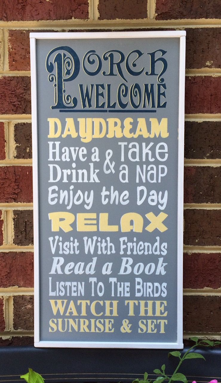 Porch Sign Porch Welcome Great As A Sign On The Front Porch Back
