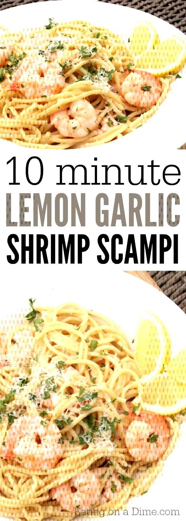 You are going to love this Lemon Garlic Shrimp Scampi Recipe - in just 10 minute... - You are goin