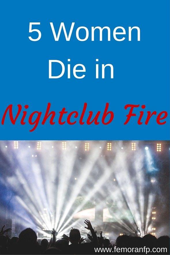 5 Women Die In Nightclub Fire F E Moran Fire Protection