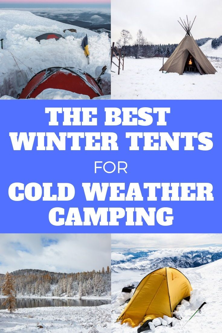 Photo of Best Winter Tents for Cold Weather Camping in 2020