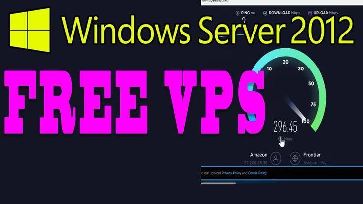 GET FREE VPS WINDOWS SERVER 2008 2012 2016 NO CREDIT CARD