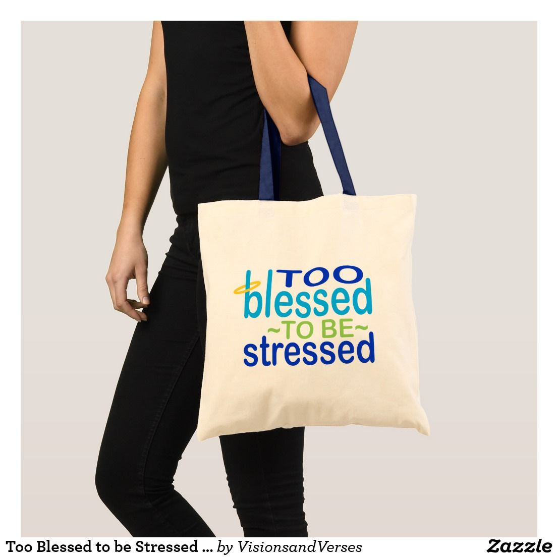 Too Blessed to be Stressed Inspirational Tote Bag
