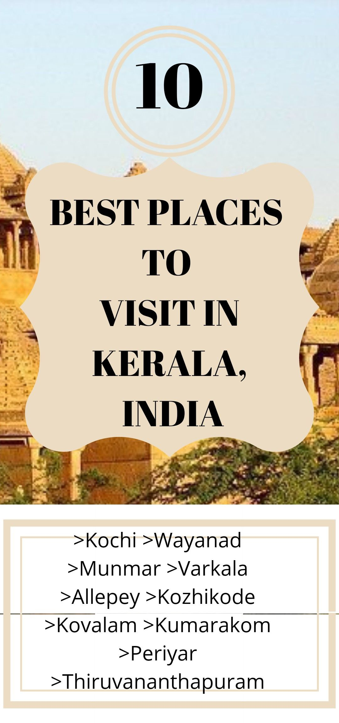 Exploring India: 10 Beautiful Places To Visit In Kerala