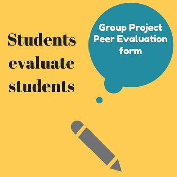 Students use this form to evaluate their peersu0027 contributions - peer evaluation form