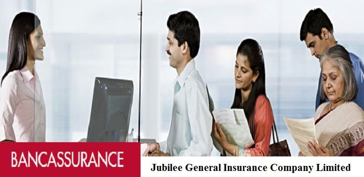 Bancassurance Insurance With Jubilee General Insurance Company