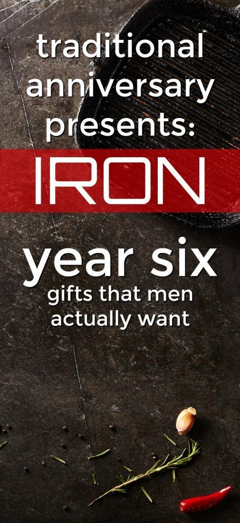 100+ Iron 6th Anniversary Gifts for Him | 6th anniversary ...