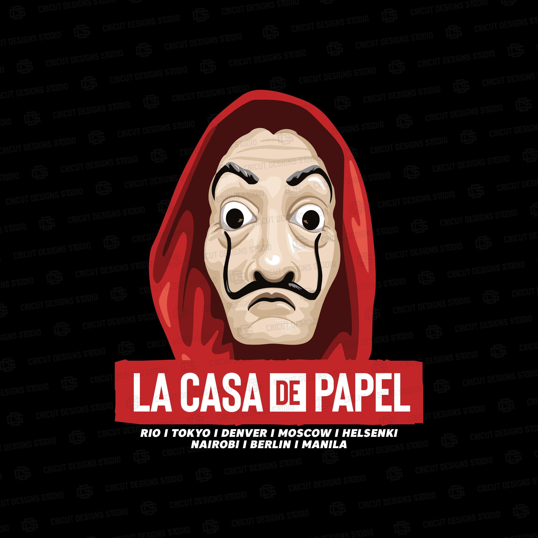 La Casa De Papel Svg La Casa De Papel Shirt Money Heist Svg Money Heist Shirt Svg Cricut File Digital Print Etsy Digital Prints Cricut