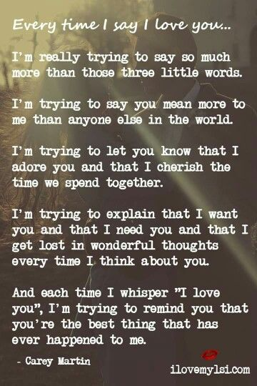 Everytime I say I love you | Love quotes | Love poems for him, Cute