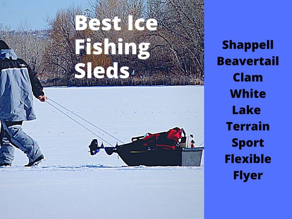 Best Ice Fishing Sleds 2020 Reviews & Guide Marine