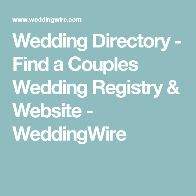 Wedding directory find a couples wedding registry website wedding directory find a couples wedding registry website weddingwire junglespirit Choice Image