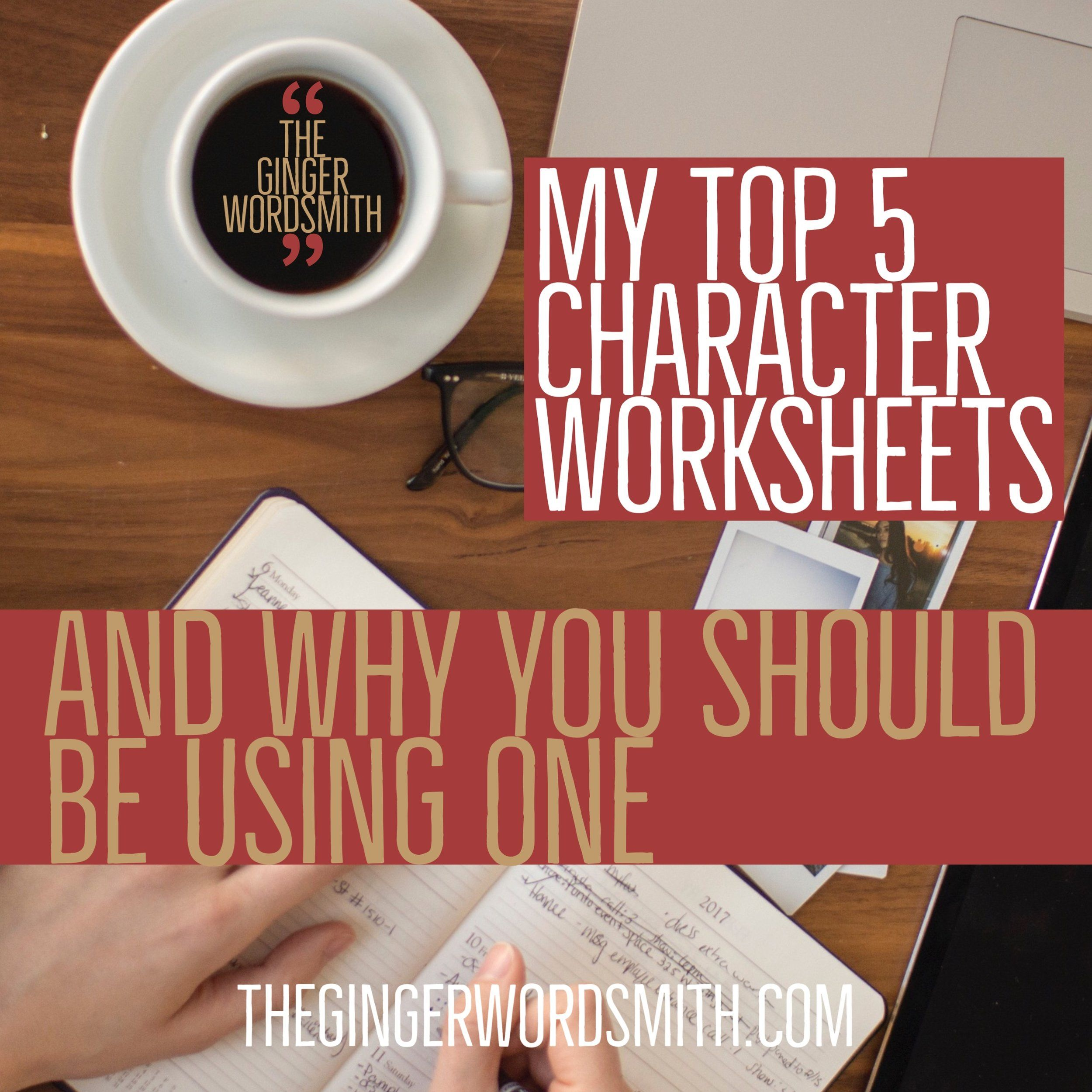 My Top 5 Character Worksheets And Why You Should Be Using