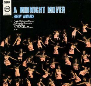 Bobby Womack A Midnight Mover Bobby Womack Bobby Lp Collection