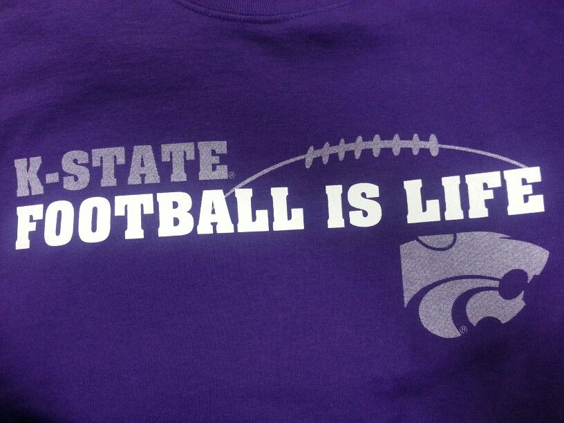 K State Football Kansas State University Kansas State Football Is Life