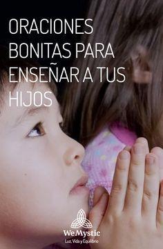 Oraciones bonitas para enseñar a tus hijos