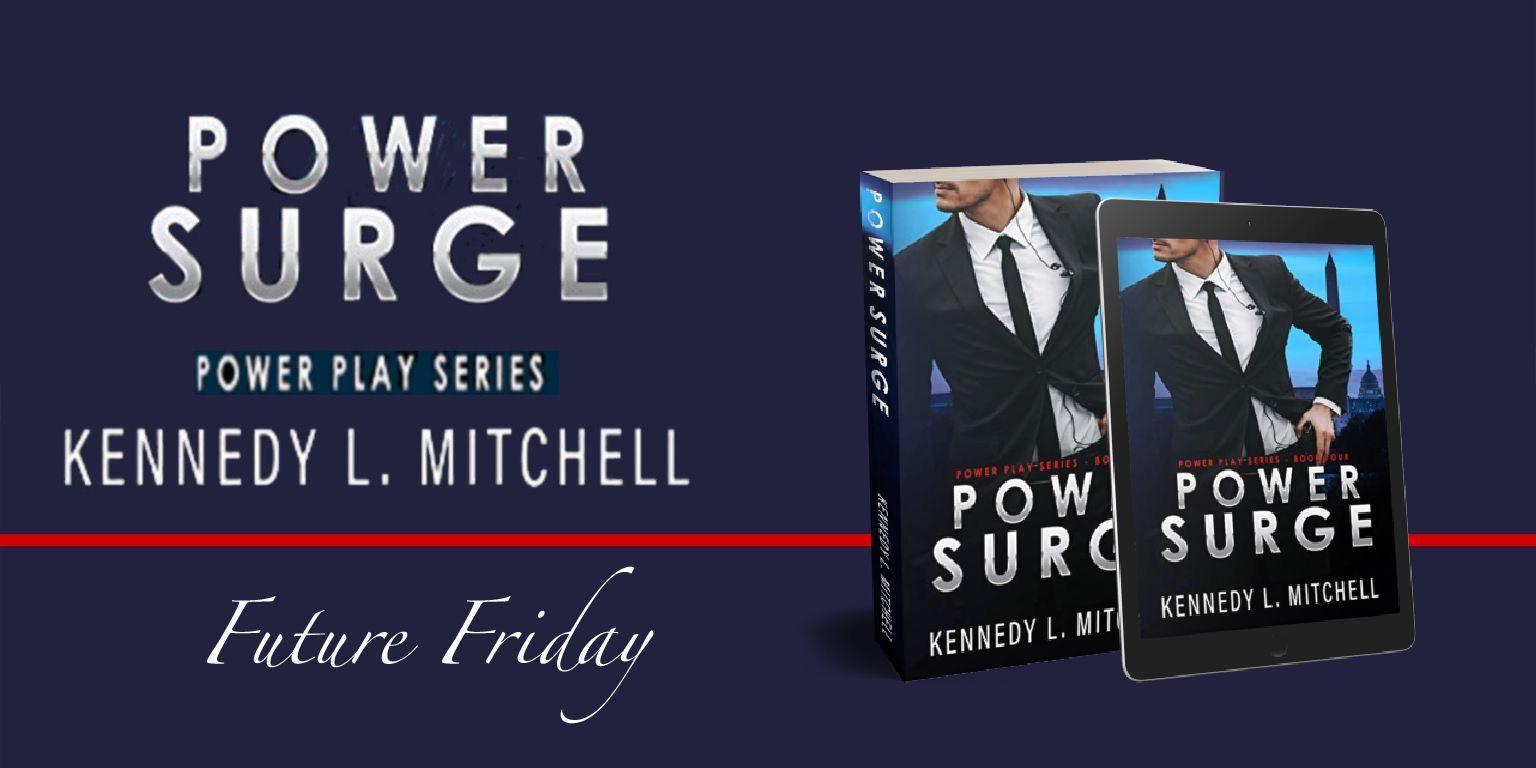 Power Surge By Kennedy L Mitchell In