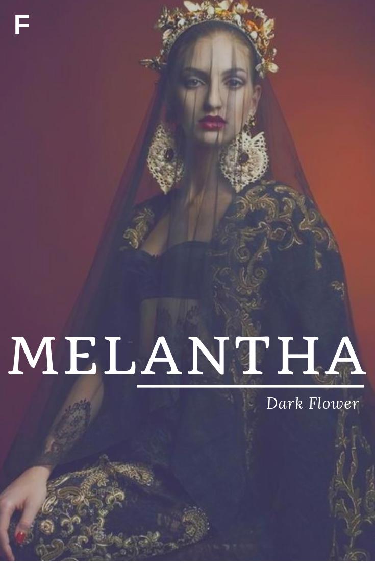 Melantha Meaning Dark Flower Greek Names M Baby Girl Names M Baby Names Female Names Whimsical Baby Name Weibliche Namen Babynamen Fantasy Namen Weiblich